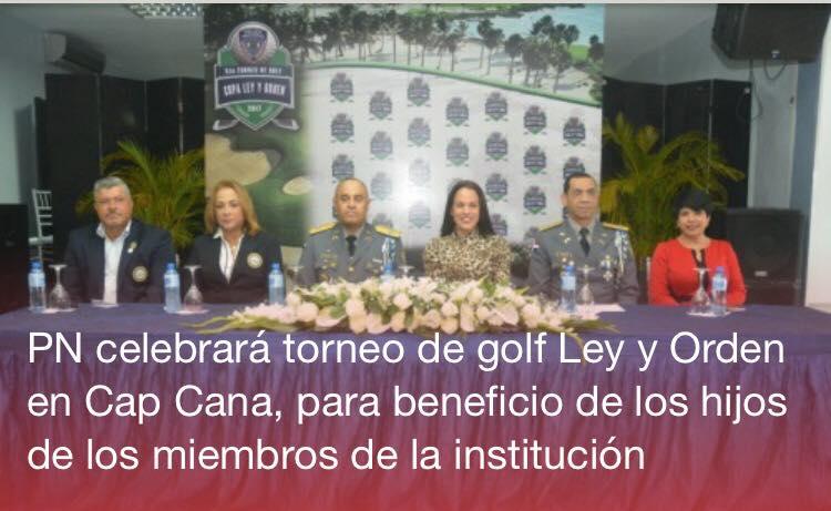 Cap Cana: Policía Nacional celebrará torneo de golf Ley y Orden.